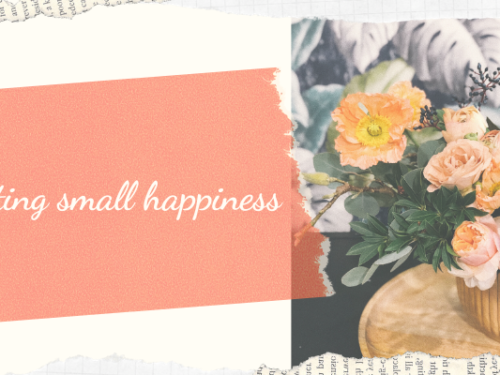 Collecting small happiness