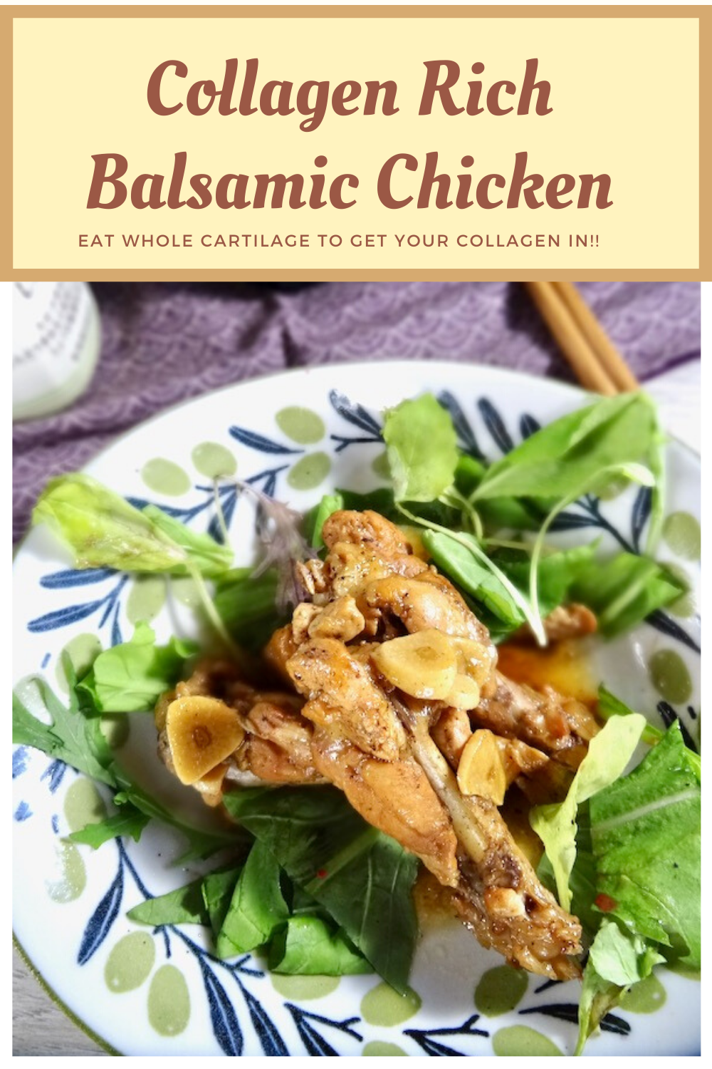 Collagen Rich Balsamic Chicken pinterest image
